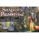 Swamp Slugs of Jargono: Shadows of Brimstone