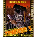 Schools Out Forever 2nd ed  : Zombies!!! 5