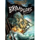 Broadsides: Merchants & Marauders