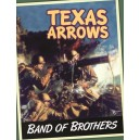 Texas Arrows: Band of Brothers New Edition