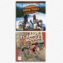 BUNDLE Snow Tails + Flamme Rouge
