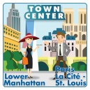 Lower Manhattan - Paris La Cite: Town Center (4th Edition)