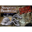 Sand Kraken XXL Enemy Pack: Shadows of Brimstone