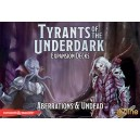 Aberrations & Undead: Tyrants of the Underdark