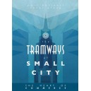 Small City: Tramways