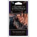 The Shadow City: A Game of Thrones LCG 2nd Edition