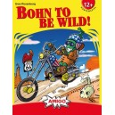 Bohn to be Wild!