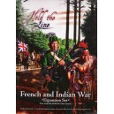 Hold the Line: French & Indian