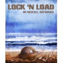 Lock 'n Load: Defeat Defiance