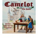 Camelot - The Build