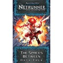 The Spaces Between: Android Netrunner