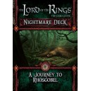 A Journey to Rhosgobel : The Lords of the Rings Nightmare deck