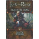 Road to Rivendell: The Lord of the Rings Nightmare Deck (LCG)