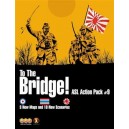 To The Bridge - ASL Action Pack 9
