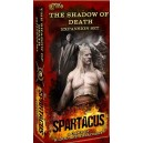 The Shadow of Death - Spartacus: A Game of Blood & Treachery