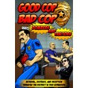 Bombers and Traitors: Good Cop Bad Cop
