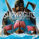 Shipwrights of the North Sea 2nd Ed.