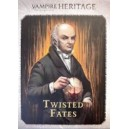 Twisted Fates - Vampire: The Masquerade - Heritage